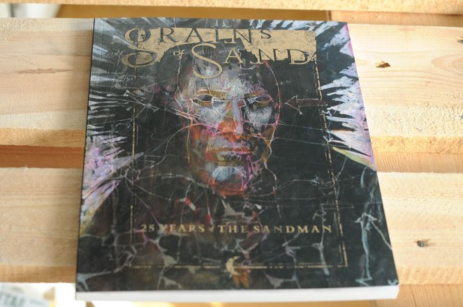 Sandman Exhibition Catalog. Grains of Sand: 25 Years of The Sandman.