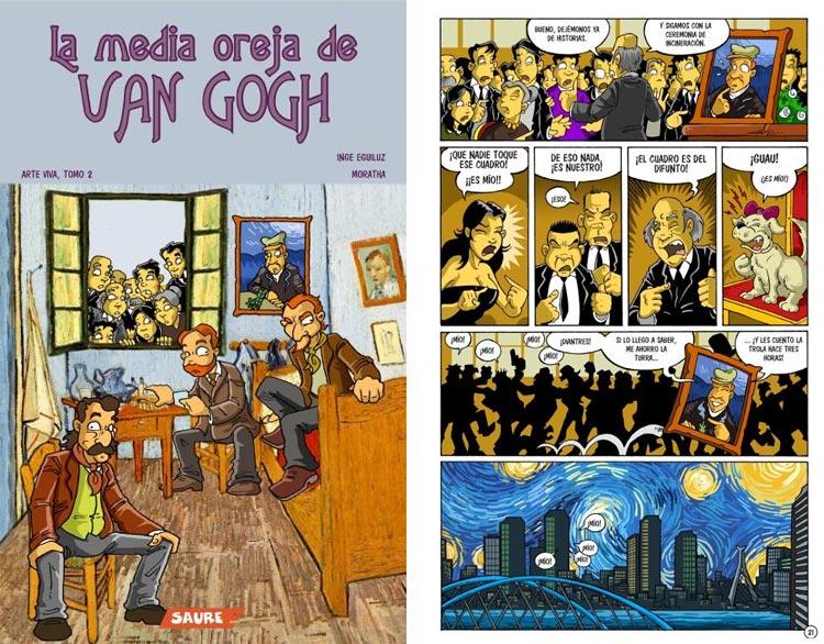 La Media Oreja de van Gogh.